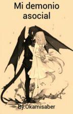 Mi demonio asocial by Okamisaber