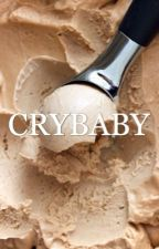 Crybaby [SPAM TWO] by gIowingjosh
