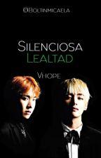 Silenciosa Lealtad •|Vhope|• by Shipeadorcompulsivo