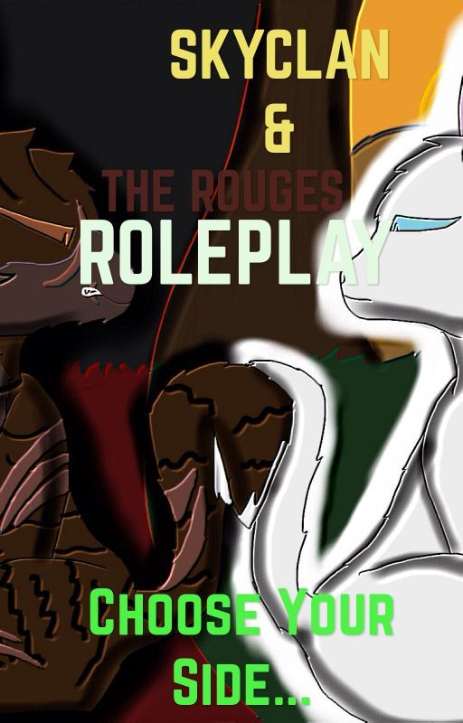SkyClan & The Rouges Roleplay by StalkingPantherCat