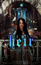 The Lost Heir (Illidred Chronicles #2) by JamieBlackmarr