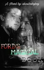 Ford's Magical Book by jamesthebully