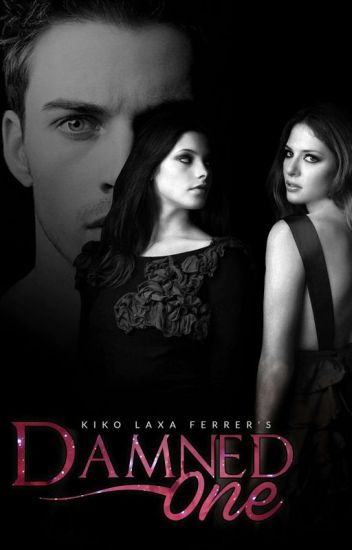 The Damned One ( #kikodora #ONEseries )