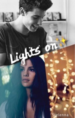 Lights on {S.M} (Completed) by Stelenna