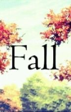 Fall by Storiesjay10