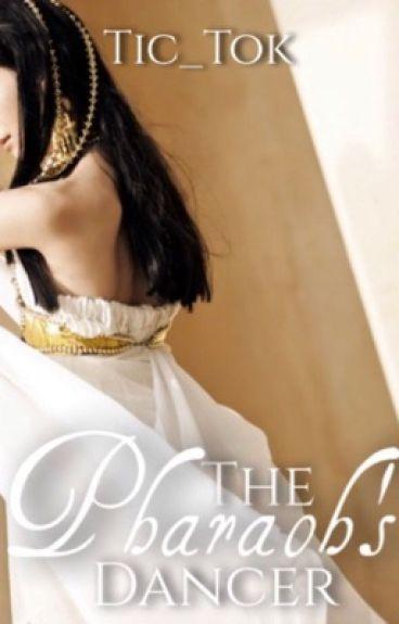 The Pharaoh's Dancer (Rewritten/Private Novel)