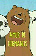 Amor De Hermanos (Escandalosos) +18 by KeShaFan89