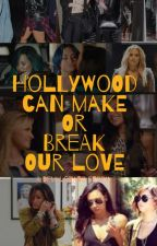 Hollywood can make or break your love:Demi Fan fiction/Imagine by LovatoStories