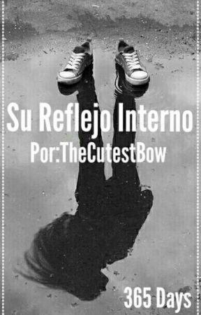 Su Reflejo Interno by TheCutestBow