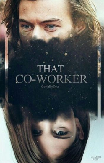 That Co-Worker [Harry Styles]