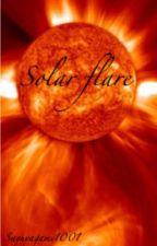 Solar Flare by Sayuyagami1001