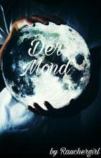 Der Mond by Rauchergirl