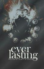 Everlasting  by killingmesoftly__