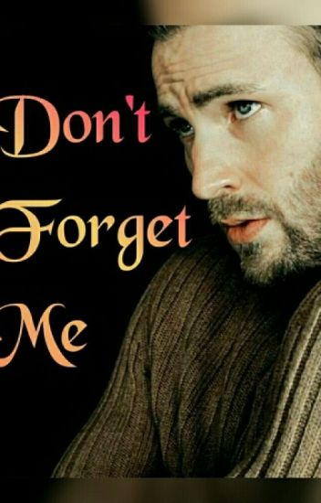 Don't Forget Me (Book 2) [COMPLETE]