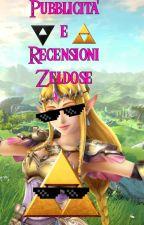 Pubblicità e Recensioni Zeldose by Zelda-di-Hyrule