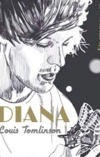 Diana || Louis Tomlinson by anonymoo17
