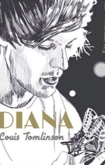 Diana || Louis Tomlinson