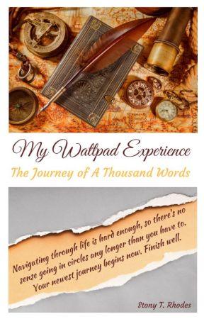 My Wattpad Experience by StonyRhodes