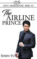 An Affair With The Airline Prince (OUS #2) by shobescribbles