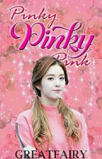Pinky Pinky Pink [Completed] by greatfairy