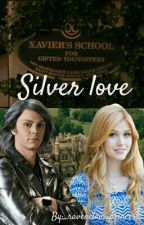 Silver love (Peter Maximoff y tú) by _TheThunderbird_