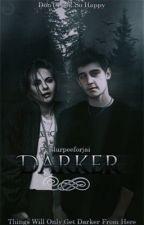 Darker ; Jai Brooks ; Book 2 of the Darkness Trilogy   by slurpeeforjai