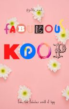 The FABULOUS K-pop ;3 by lonelywolf02