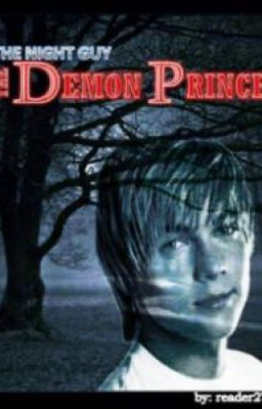 THE NIGHT GUY: The Demon Prince