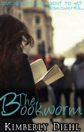 The Bookworm | ✔️ by KimberlyWritesBooks