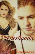 Predestinada (2¤ Temporada Existence - Adaptada) by patty-cardoso