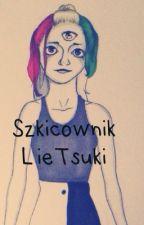 Szkicownik LieTsuki  by LieTsuki