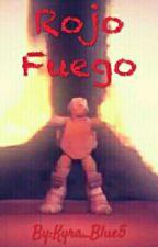 Rojo Fuego by Kyra_Blue5
