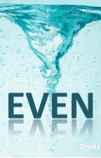Even by oresia