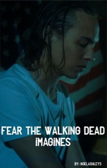 Fear The Walking Dead imagines