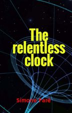 The relentless clock by SimoneFar
