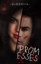 Promesses (Tome 1 & 2)  by -QueenVik-