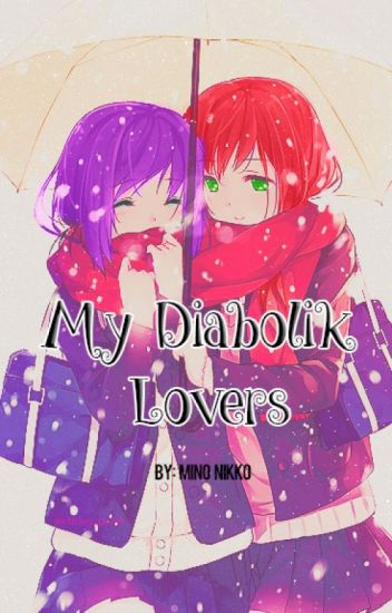 My Diabolik Lovers ♚TOME 1♚