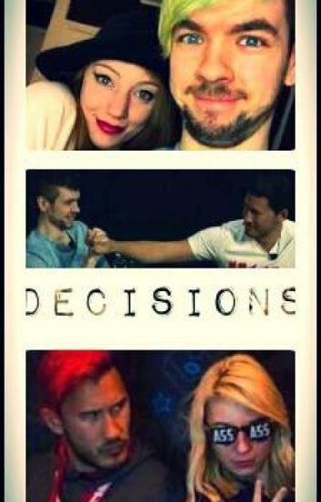 Decisions [Septiplier]
