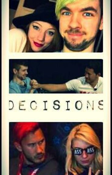 Decisions [Septiplier]