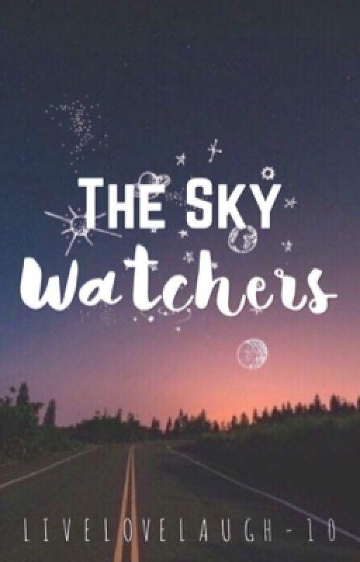 The Sky Watchers by livelovelaugh_10