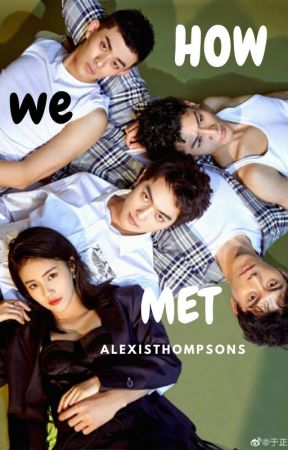How we met by AlexisThompsons