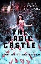 THE MAGIC CASTLE  by MOZIDAT
