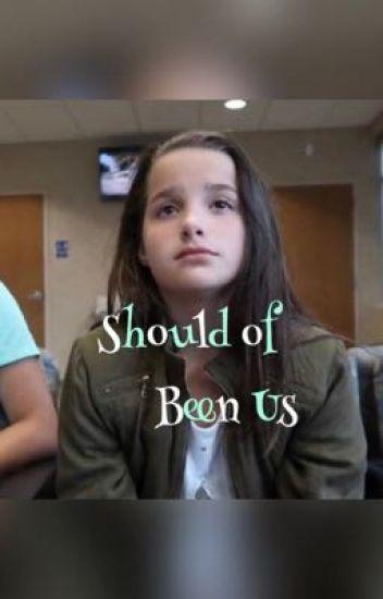 Should Of Been Us | •Brannie•
