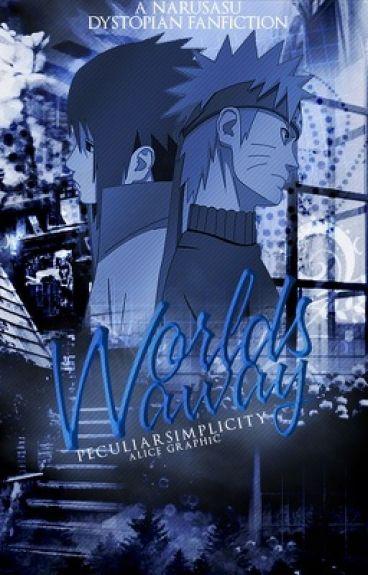 Worlds Away ||NaruSasu||