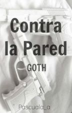 Contra la Pared (Jaidefinichon GOTH) by Pascuala_a