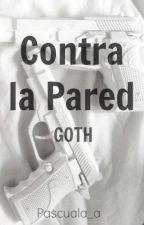 Contra la Pared (Jaidefinichon GOTH) by Pascuala_a
