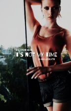 [1] It's Not My Time » S. Stan  [ON HOLD] by -callmekath