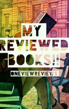 My Reviewed Books! by OneViewReviews
