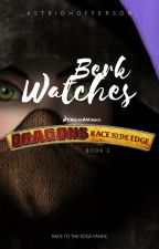Berk Watches Race To The Edge by _AstridHofferson_