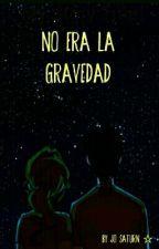 No era la gravedad. by Sor_satur_no